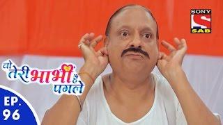 Woh Teri Bhabhi Hai Pagle - Episode 96 - 27th May, 2016