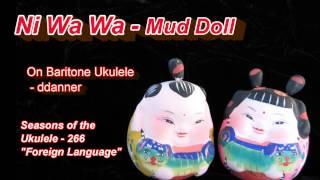 SOTU 266:  Foreign Languages - Ni Wa Wa (Mud Doll) Chinese Traditional