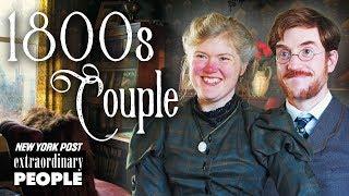 Victorian Era Couple Live Like It