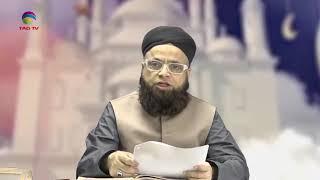 Ramadan Transmission with Mufti Muhammad Azam Bakhtiar @TAG TV - Episode 13