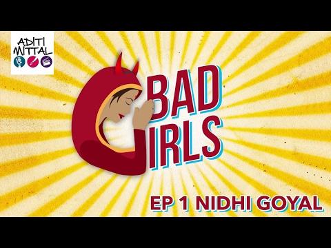 Xxx Mp4 Bad Girls With Aditi Mittal Ep 1 Nidhi Goyal 3gp Sex