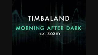 Timbaland feat. Nelly Furtado & Soshy - Morning After Dark