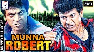 Munna Robert - Dubbed Hindi Movies 2017 Full Movie HD l Shivarajkumar, Genilia