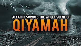 THE SCENES OF QIYAMAH (MUST WATCH)