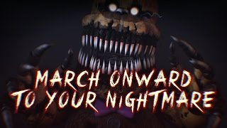 [SFM FNAF] MARCH ONWARD TO YOUR NIGHTMARE (Collab with XGBX Dasian)
