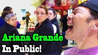 ARIANA GRANDE - Side to Side - SINGING IN PUBLIC!!