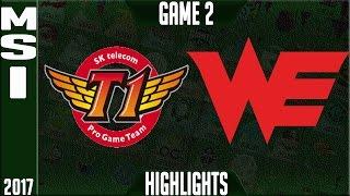 SKT T1 vs Team WE Highlights MSI 2017 Day 5 Group Stage - SKT vs WE Highlights