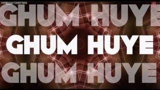 Ghum Huye Full Song With Lyrics   David
