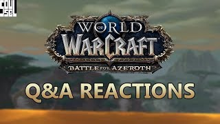 """Reactions to the  3/15 Developer Q&A with Ion Hazzikostas and Josh """"Lore"""" Allen - Battle for Azeroth"""