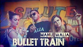 New Punjabi Songs 2018 || Bullet Train (Music Video) Manu Walia || Latest Punjabi Songs 2018