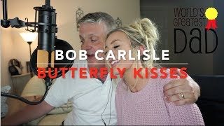 Bob Carlisle - Butterfly Kisses | Cover