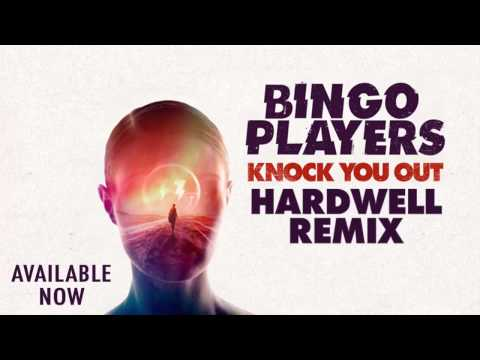 Bingo Players Knock You Out Hardwell Remix OUT NOW