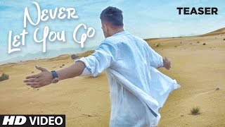 Never Let You Go (Baaton Ko Teri) Song Teaser | Releasing Soon