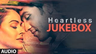 Heartless Full Songs (Jukebox) | Adhyayan Suman, Ariana Ayam