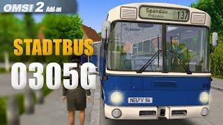 OMSI 2: Stadtbus O305G #1 - Mit dem alten Citybus durch Berlin!