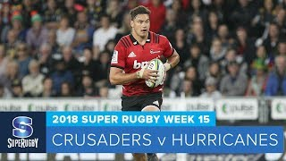 HIGHLIGHTS: 2018 Super Rugby Week 15: Crusaders v Hurricanes