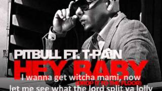 Pitbull ft. T-Pain - Hey Baby (Drop It To The Floor) Lyrics