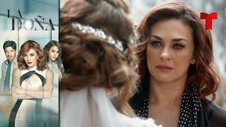 La Doña | Capítulo Final | Telemundo Novelas
