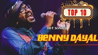 Best Of Benny Dayal| Top 10 Songs Benny Dayal| Jukebox 2018