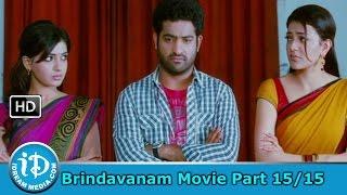 Brindavanam Movie Part 15/15 - Jr NTR, Samantha, Kajal Agarwal