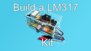 How to Build a LM317 Adjustable Voltage Power Supply