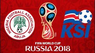 FIFA 18 - NIGERIA VS ICELAND WORLD CUP 2018