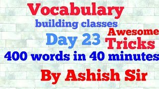 Vocabulary building classes 400 words in 40 minutes  ll SSC CGL 2017 ll IBPS PO ll GRE ll MAT ll CAT