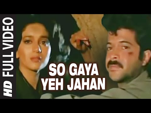 Xxx Mp4 So Gaya Yeh Jahan Full VIDEO Song Tezaab Anil Kapoor Madhuri 3gp Sex