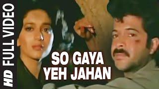 'So Gaya Yeh Jahan' Full VIDEO Song -  Tezaab | Anil Kapoor, Madhuri
