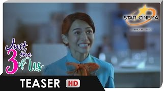Teaser | Summer's most romantic adventure! | 'Just The 3 of Us'