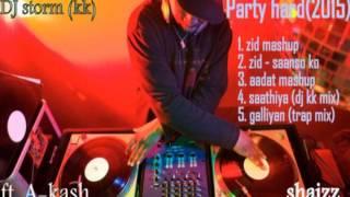 zid mash up by dj storm (kk) album party hard (2015)