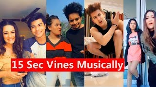 15s Vines Comedy Musically | Manjul, Avneet, Team 07, Aashika., Awez Darbar