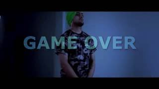 KKG - Game Over (Punjab Edition) PUNJABI RAP MUSIC VIDEO