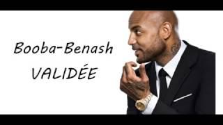 Booba ft Benash- VALIDÉE (LYRICS-PAROLE)