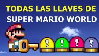TODAS LAS LLAVES SECRETAS DE SUPER MARIO WORLD