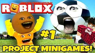 ROBLOX: Project Minigames #1 [Annoying Orange Plays]