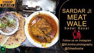Sardar Ji Meat Wale At Sadar Bazaar