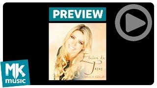 Elaine de Jesus - Preview Exclusivo do CD Somos a Igreja - Abril 2016