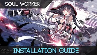 Guide: How to Download and Install Soul Worker Online in English!