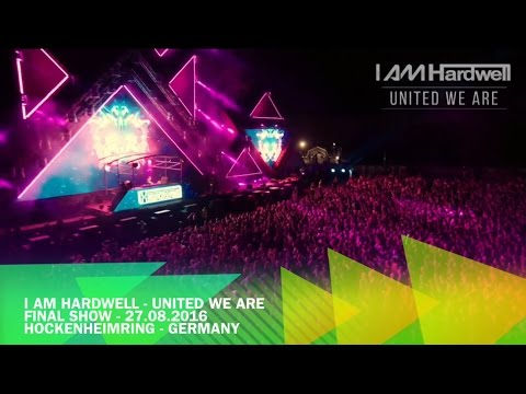 I Am Hardwell - United We Are (Final Show - Hardstyle Ending)