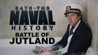 Bath Tub Naval History - Jutland