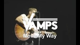 The Vamps - Move My Way (Live At O2 Arena)