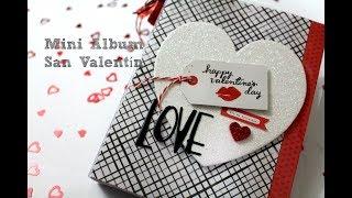Tutorial Mini Album Scrapbook para San Valentin. Colaboracion Scrapcrafting * Creaciones Izzy