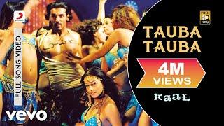 Tauba Tauba - Kaal | Lara Dutta | John Abraham | Vivek Oberoi | Esha Deol