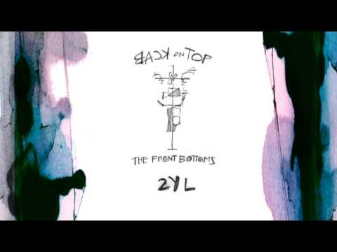 The Front Bottoms 2YL Official Audio