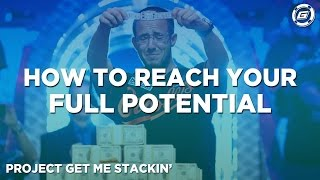 Reaching Your Full Potential - Get Gripsed!