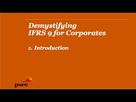 Demystifying IFRS 9 for Corporates 1. Introduction