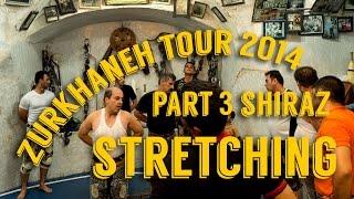 Indian Clubs | ZURKHANEH in SHIRAZ | Part 3 | Stretching