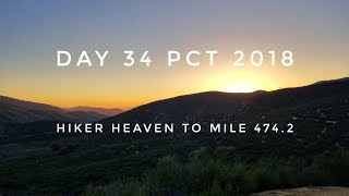 Day 34 PCT 2018 Hiker Heaven to mile 474.2