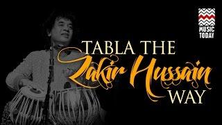 Tabla - The Zakir Hussain Way | Audio Jukebox | Instrumental